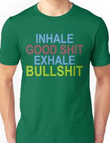 Inhale and Exhale Unisex T-Shirt