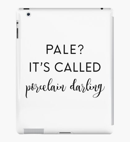 It's Porcelain Darling iPad Case/Skin