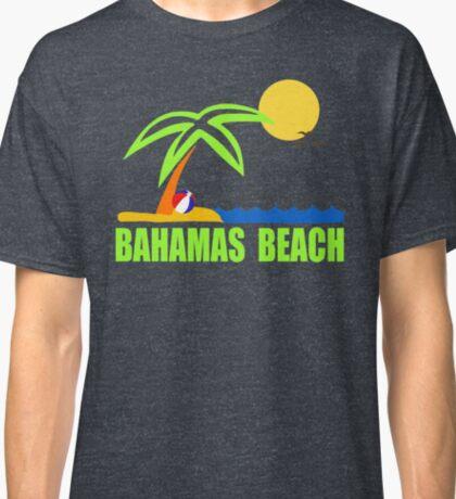 Bahamas Paradise Beach TShirt Bahamas Beach Sun Sand T-Shirt Classic T-Shirt