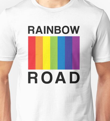 RAINBOW ROAD !!! Unisex T-Shirt