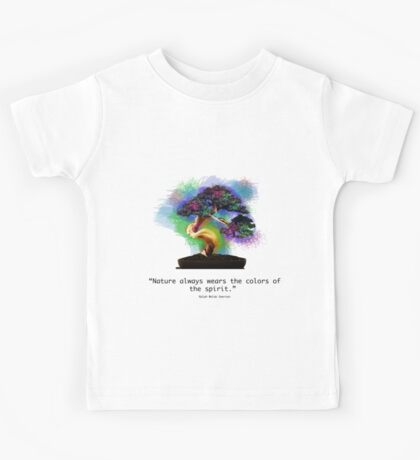 Nature Always Wears the Colors of the Spirit Kids Tee