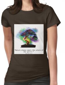 Nature Always Wears the Colors of the Spirit Womens Fitted T-Shirt