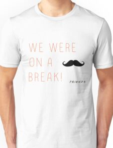 friends. Unisex T-Shirt