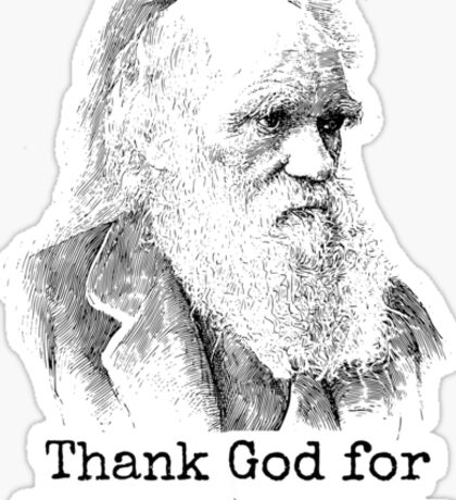 Thank God for Charles Darwin Sticker