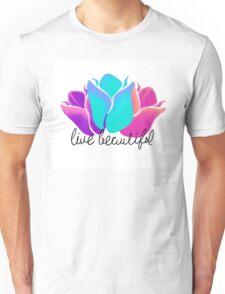 Live Beautiful Unisex T-Shirt