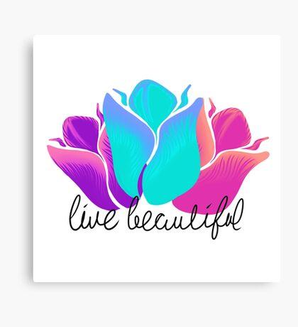 Live Beautiful Canvas Print