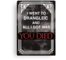 I Went To Drangleic... Canvas Print