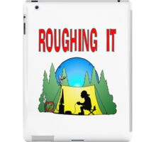 Roughing it Gamer iPad Case/Skin