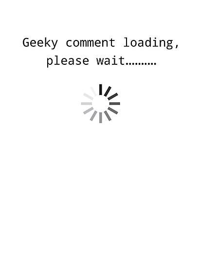 Geeky comment loading, Please wait.. by Bundjum