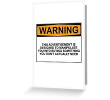 Advertisement Warning Greeting Card