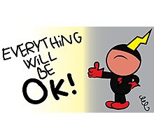 Watchdog - Everything Will Be OK! Photographic Print