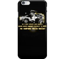 Back to the future ...with quote in italian iPhone Case/Skin