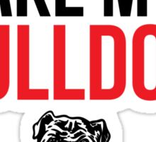 Funny 'If I can't take my bulldog I'm not going' T-Shirt and Accessories Sticker