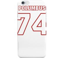 NFL Player Tyler Polumbus seventyfour 74 iPhone Case/Skin