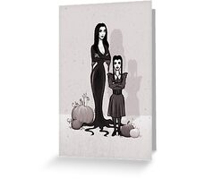 Morticia and Wednesday Greeting Card
