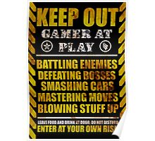 Keep Out Gamer at Play Poster