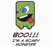 BOO! I'M A SCARY MONSTER Kids Clothes