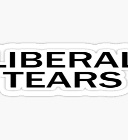 Liberal Tears Sticker