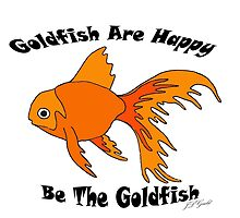Goldfish Are Happy by J. L. Gould