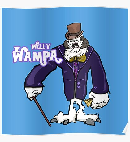 Willy Wampa Poster