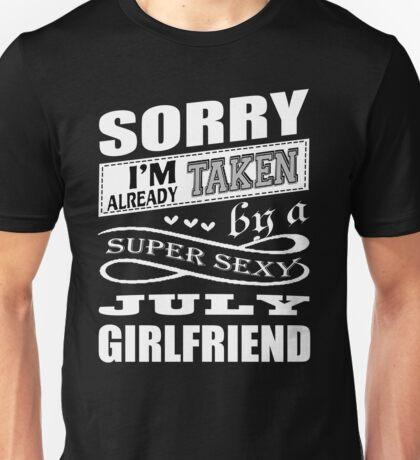 Super Sexy July Girlfriend T Shirt Unisex T-Shirt