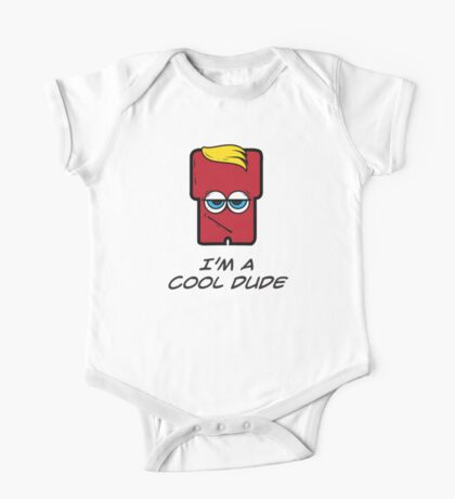 I'M A COOL DUDE One Piece - Short Sleeve