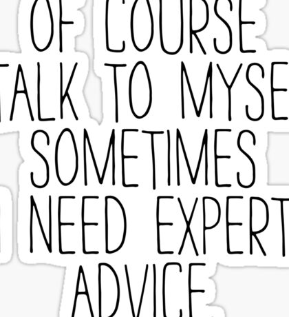 EXPERT ADVICE Sticker