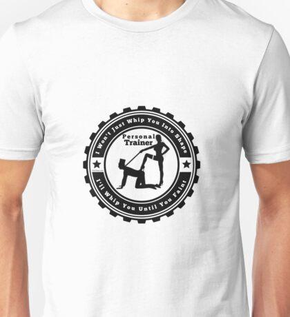 Dominatrix Personal Trainer Unisex T-Shirt