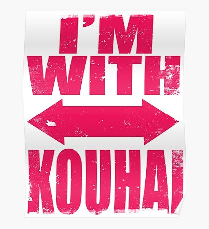 I'm With Kouhai (PINK) Poster