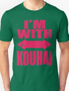 I'm With Kouhai (PINK) Unisex T-Shirt