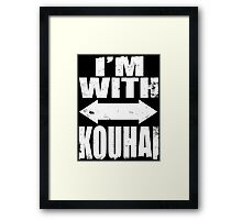 I'm With Kouhai (WHITE) Framed Print