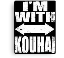 I'm With Kouhai (WHITE) Canvas Print