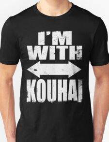 I'm With Kouhai (WHITE) T-Shirt
