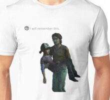 I will remember this Unisex T-Shirt