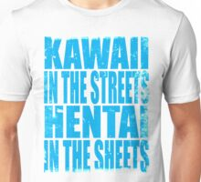 Kawaii in the Streets... (BLUE) Unisex T-Shirt