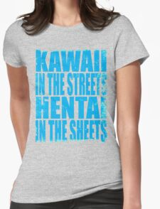 Kawaii in the Streets... (BLUE) Womens Fitted T-Shirt