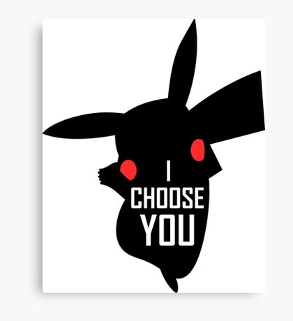 Pikachu, I choose you! Canvas Print