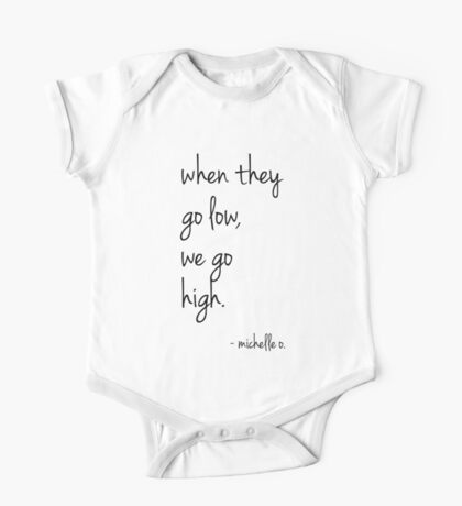 We Go High - Michelle Quote One Piece - Short Sleeve