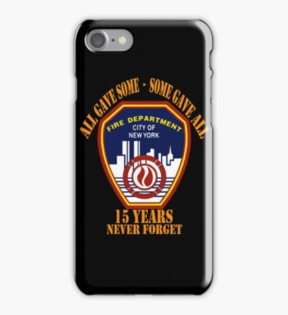 FDNY never forget 11.9 iPhone Case/Skin