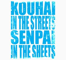 Kouhai in the Streets... (BLUE) T-Shirt