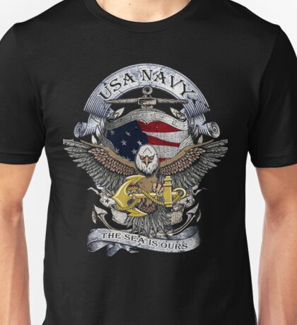 USA NAVY THE SEA IS OURS Unisex T-Shirt