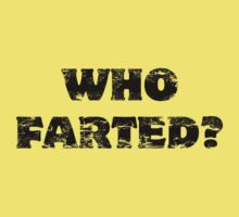 Who Farted? Kids Tee