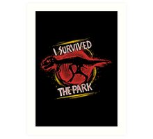 I survived the park Art Print