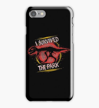 I survived the park iPhone Case/Skin