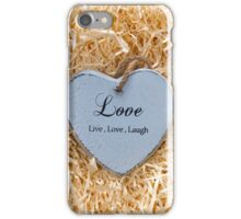 Live, love and laugh heart iPhone Case/Skin