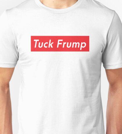 Tuck Frump Unisex T-Shirt