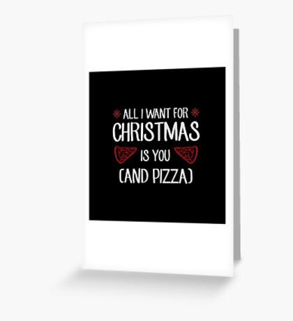 Christmas & Pizza Greeting Card