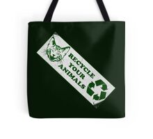 Please recycle your animals Tote Bag