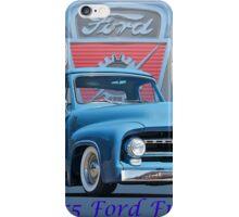 1955 Ford F100 Pickup  iPhone Case/Skin