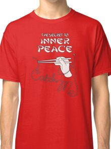 The secret to inner peace Classic T-Shirt